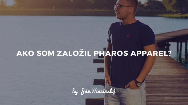ako-som-zalozil-pharos-apparel
